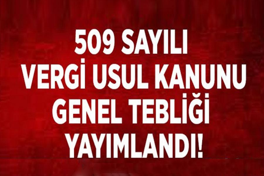 509 Nolu VUK tebliği Kapsamında BELGE ve RİSK Kontrolü Yapılacaktır.